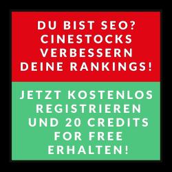 Du bist SEO? Cinestocks verbessern deine Rankings! - Jetzt kostenlos registrieren und 20 Credits for free erhalten!