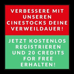 Verbessere mit unseren Cinestocks deine Verweildauer! - Jetzt kostenlos registrieren und 20 Credits for free erhalten!